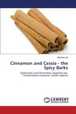 Cinnamon and Cassia - The Spicy Barks