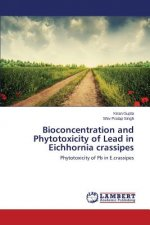 Bioconcentration and Phytotoxicity of Lead in Eichhornia Crassipes