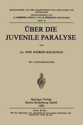 UEber Die Juvenile Paralyse