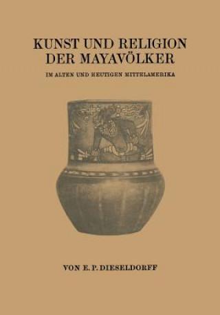 Kunst Und Religion Der Mayavoelker
