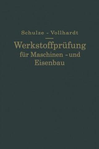 Werkstoffprufung Fur Maschinen- Und Eisenbau