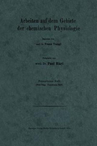 Arbeiten Auf Dem Gebiete Der Chemischen Physiologie