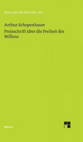 Preisschrift Uber Die Freiheit Des Willens: -