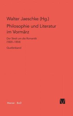 Philosophie Und Literatur Im Vorm rz / Philosophie Und Literatur Im Vorm rz