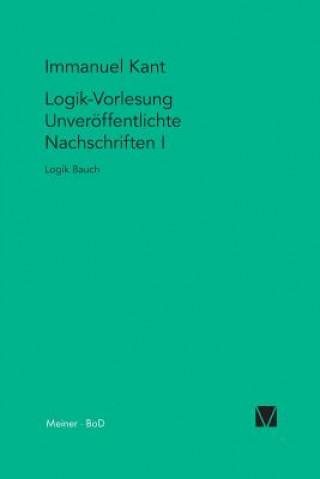 Logik-Vorlesungen. Unveroeffentlichte Nachschriften I