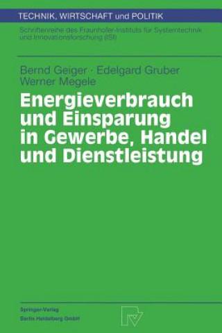 Energieverbrauch Und Einsparung in Gewerbe, Handel Und Dienstleistung