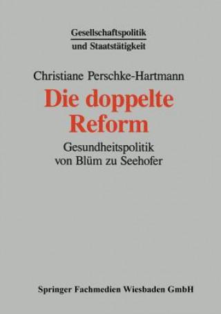 Die Doppelte Reform