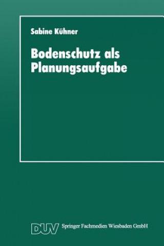 Bodenschutz ALS Planungsaufgabe