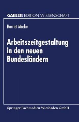 Arbeitszeitgestaltung in Den Neuen Bundeslandern