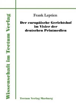 Europ ische Gerichtshof Im Visier Der Deutschen Printmedien