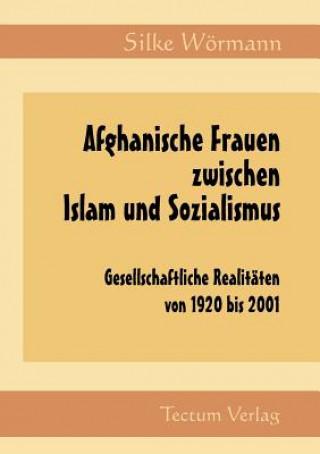 Afghanische Frauen Zwischen Islam Und Sozialismus