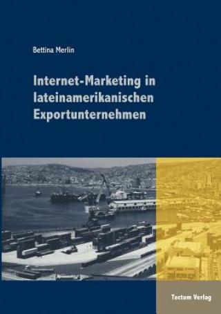 Internet-Marketing in Lateinamerikanischen Exportunternehmen