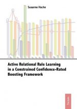Active Relational Rule Learning in a Constrained Confidence-rated Boosting Framework