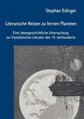 Literarische Reisen Zu Fernen Planeten