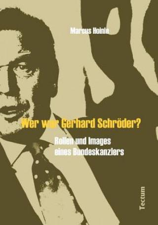 Wer War Gerhard Schr der?