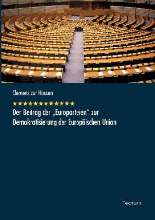 Beitrag Der Europarteien Zur Demokratisierung Der Europ ischen Union
