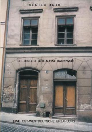 Die Kinder der Mama Baikowski