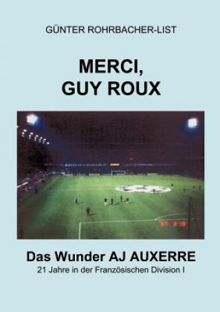 Merci, Guy Roux