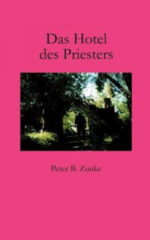 Das Hotel des Priesters