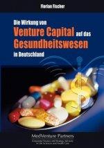 Wirkung von Venture Capital auf das Gesundheitswesen in Deutschland