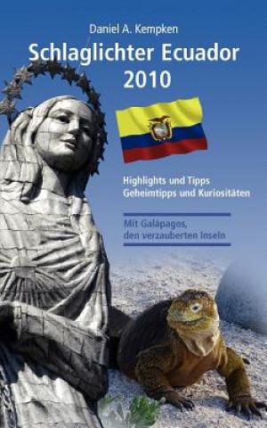 Schlaglichter Ecuador 2010