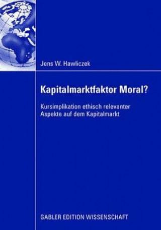 Kapitalmarktfaktor Moral?