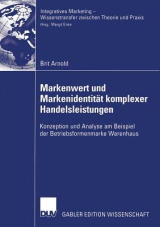 Markenwert Und Markenidentitat Komplexer Handelsleistungen