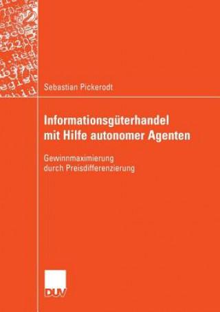 Informationsg terhandel Mit Hilfe Autonomer Agenten