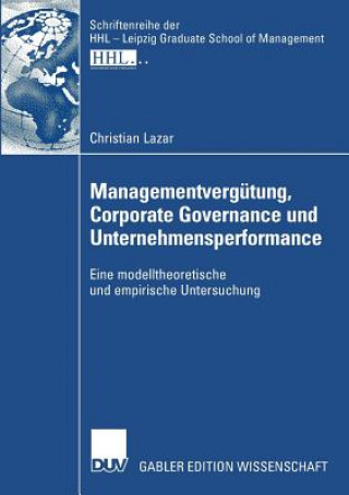 Managementverg tung, Corporate Governance Und Unternehmensperformance