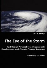 Eye of the Storm - An Integral Perspective on Sustainable Development and Climate Change Response