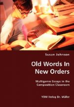 Old Words in New Orders