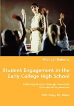Student Engagement in the Early College High School