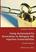 Using Automated Fix Generation to Mitigate SQL Injection Vulnerabilities
