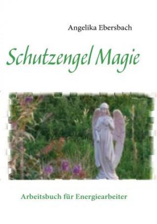 Schutzengel Magie
