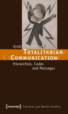 Totalitarian Communication