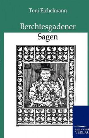 Berchtesgadener Sagen