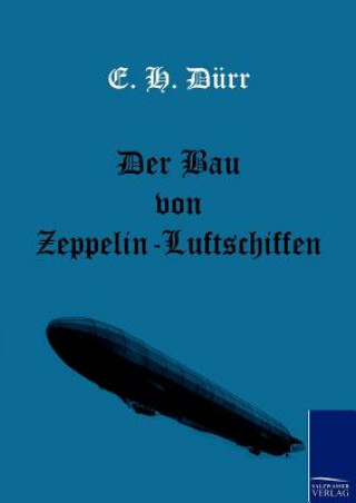 Bau Von Zeppelin-Luftschiffen