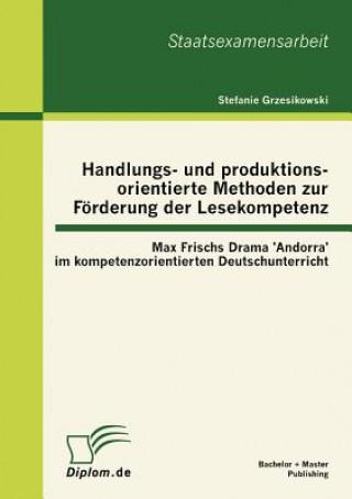 Handlungs- Und Produktionsorientierte Methoden Zur F rderung Der Lesekompetenz
