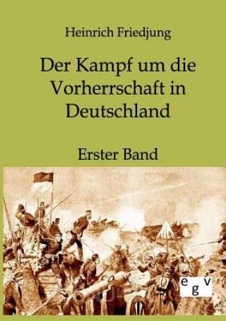 Kampf Um Die Vorherrschaft in Deutschland