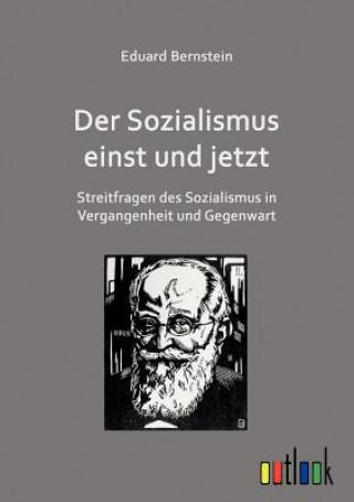 Sozialismus Einst Und Jetzt