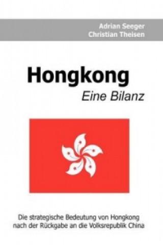 Hongkong - Eine Bilanz