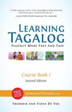 Learning Tagalog - Fluency Made Fast and Easy - Course Book 1 (Part of 7-Book Set) B&w + Free Audio Download