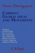 Current Global Ideas and Movements Challenging Capitalism