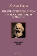 Subjective Dimension of Marxist Historical Dialects