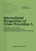 International Perspectives of Crime Prevention 5