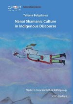 Nanai Shamanic Culture in Indigenous Discourse
