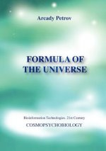 Formula of the Universe (Cosmopsychobiology)