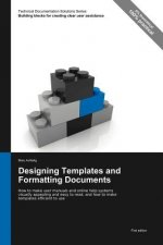 Designing Templates and Formatting Documents