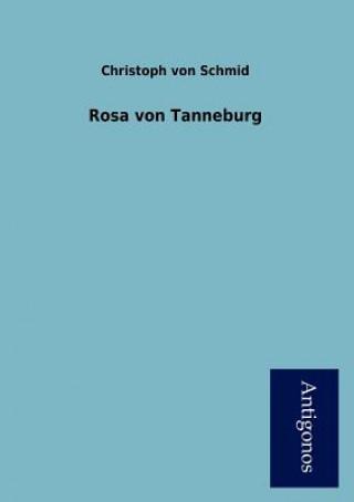 Rosa Von Tanneburg