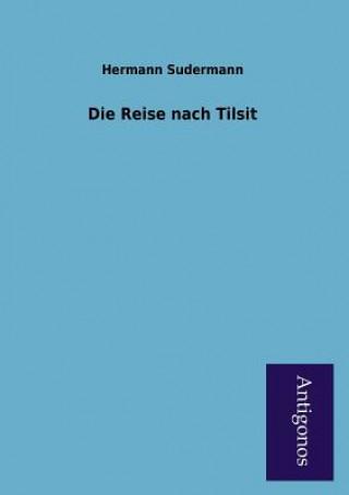 Reise Nach Tilsit